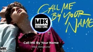 call me by your name ringtone
